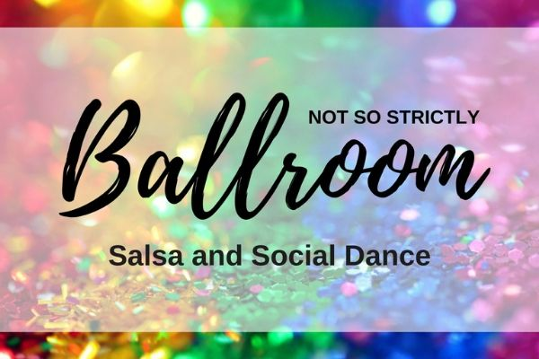 Not So Strictly Ballroom